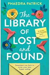 The Library of Lost and Found: The most charming, uplifting and feel-good novel about books and friendship you'll read this summer Kindle Edition