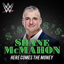Here Comes the Money (Shane McMahon)