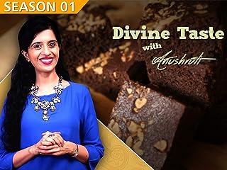 Clip: Divine Taste With Anushruti