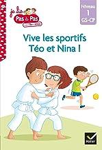 Téo et Nina GS CP Niveau 1 - Vive les sportifs Téo et Nina ! (Je lis pas à pas)