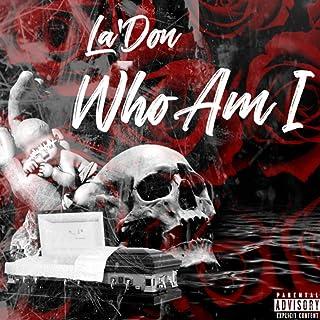 Who Am I [Explicit]
