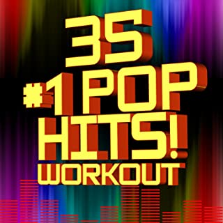 35 #1 Pop Hits! Workout [Clean]