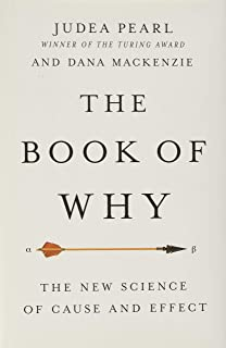 Best The Book of Why: The New Science of Cause and Effect Review