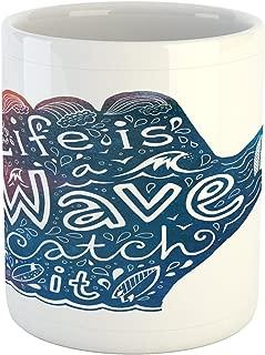 Lunarable Wave Mug, Life is a Wave Catch It Inspirational Words Shaka Sign Floral Sea Details Art, Printed Ceramic Coffee Mug Water Tea Drinks Cup, Multicolor