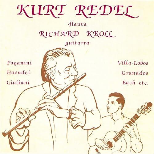 Kurt Redel: Musica para Flauta y Guitarra de Kurt Redel & Richard ...