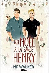 Un Noël à la sauce Henry: Le poids des sentiments, T1.5 Format Kindle