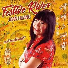 Joan Huang: Festive River