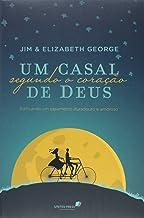 UM CASAL SEGUNDO O CORAÇÃO DE DEUS: Edificando um casamento duradouro e amoroso (Portuguese Edition)