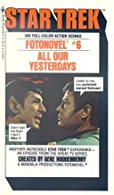 All Our Yesterdays (Star Trek Fotonovel #6)