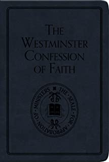 The Westminster Confession of Faith (Pocket Puritans)