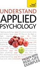 Understand Applied Psychology: Teach Yourself (English Edition)