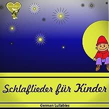 Schlaflieder für Kinder (German Lullabies)