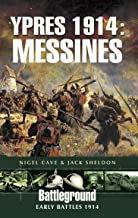 Ypres 1914: Messines: Early Battles 1914 (Battleground)