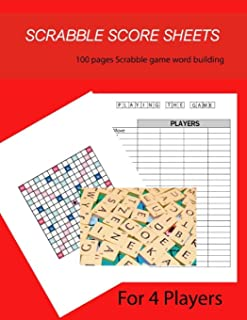 """Scrabble Score Sheet: 100+ pages scrabble game word building for 4 players Size 8.5"""" x 11"""""""