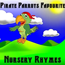 Pirate Parrots Favourite Nursery Rhymes