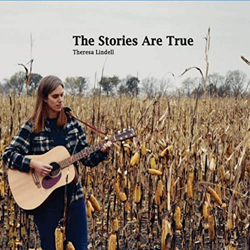 Theresa Lindell - The Stories Are True (2021)