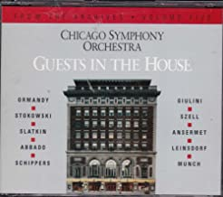 Chicago Symphony Orchestra : Guests in the House : From the Archives Volume 5