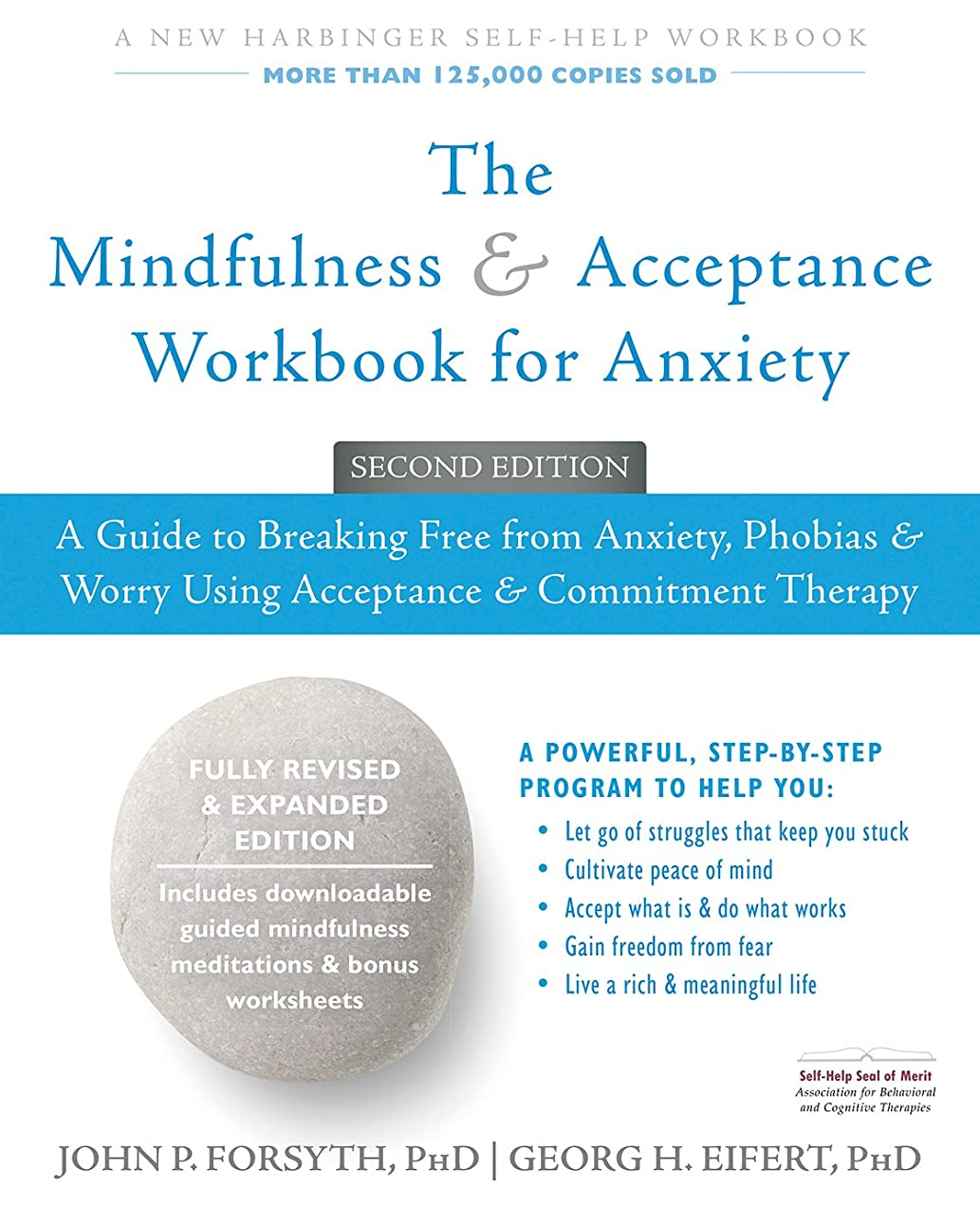 ボット国旗利用可能The Mindfulness and Acceptance Workbook for Anxiety: A Guide to Breaking Free from Anxiety, Phobias, and Worry Using Acceptance and Commitment Therapy ... Self-Help Workbook) (English Edition)