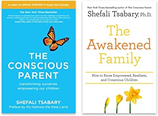 Shefali Tsabary 2 Books Collection Set (The Conscious Parent: Transforming Ourselves, Empowering Our Children & The Awaken...