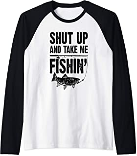 Shut Up And Take Me Fishing Funny Fishing Lovers Sarcastic Raglan Baseball Tee