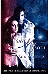 Save My Soul (Preternaturals Book 2) Paperback