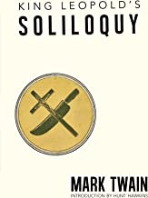 King Leopold's Soliloquy: The University of New Orleans Press Edition
