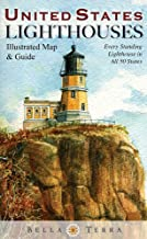 United States Lighthouses: Illustrated Map & Guide