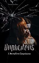 Duplicitous: A WriteHive Compilation