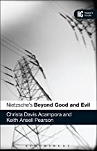 Nietzsche's 'Beyond Good and Evil': A Reader's Guide (Reader's Guides)