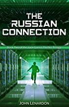 The Russian Connection: Book Two of the Jack Garret Thriller Trilogy