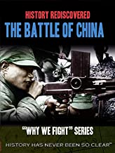History Rediscovered: Battle of China