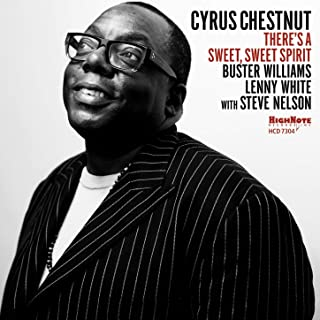 there's a sweet sweet spirit cyrus chestnut