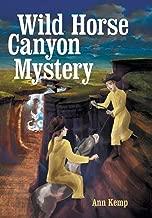 Wild Horse Canyon Mystery