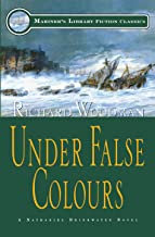 Under False Colours: #10 A Nathaniel Drinkwater Novel (Mariners Library Fiction Classic)