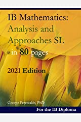 IB Mathematics: Analysis and Approaches SL in 80 pages: 2021 Edition ペーパーバック