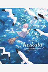 The Art of Heikala: Works and thoughts Hardcover
