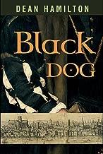 Black Dog: A Novella (The Tyburn Folios)