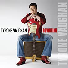 tyrone vaughan downtime