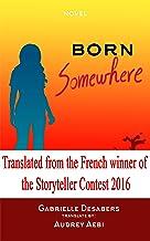Born Somewhere (English Edition)