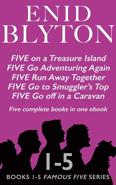 詩面文字通りFive on a Treasure Island, Five Go Adventuring Again, Five Run Away Together, Five Go to Smuggler's Top & Five Go off in a Caravan: Books 1-5 Famous Five Series (English Edition)
