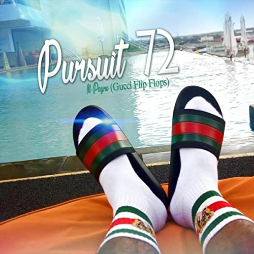446f627910eb Pursuit 72 (Gucci Flip Flops)  Explicit  by Ill Payne on Amazon ...