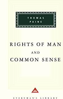 Rights of Man and Common Sense (Everyman's Library)