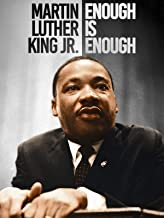 Martin Luther King Jr: Enough Is Enough