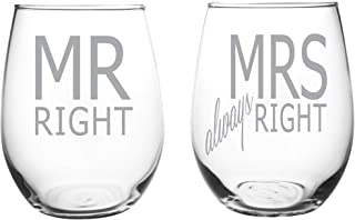 C M Mr Right and Mrs always Right 15 oz. Stemless wineglass set- Funny Wedding gift-Engagement-Laser Enraved Glassware