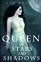 Queen of Stars and Shadows (Pathway of the Chosen) (Volume 3)