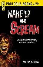Wake Up and Scream (Prologue Crime)