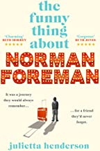 The Funny Thing about Norman Foreman: The most uplifting book you'll read in 2021