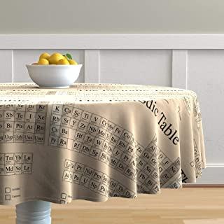 Roostery Round Tablecloth, Chemistry Periodic Table Science Nerd Geek Math Steampunk Print, Cotton Sateen Tablecloth, 70in