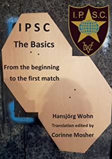 IPSC The Basics: From the beginning to the first match