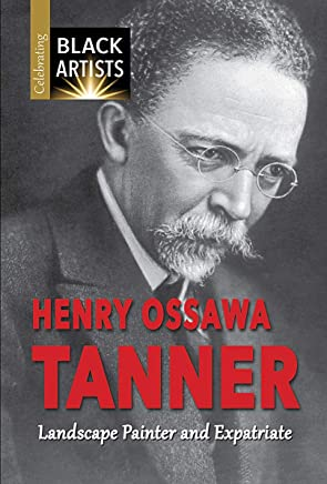 Henry Ossawa Tanner: Landscape Painter and Expatriate